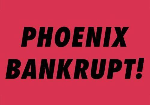 Bankrupt-phoenix